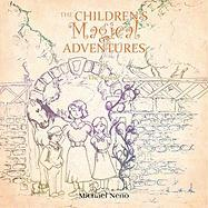 The Children's Magical Adventure: 1 the Rescue