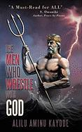 The Men Who Wrestle with God