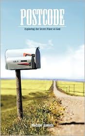 Postcode: Exploring the Secret Place of God