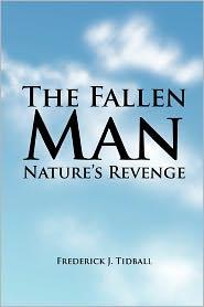 The Fallen Man: Nature's Revenge