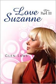 Love Suzanne (Part III)