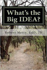 What's the Big Idea?