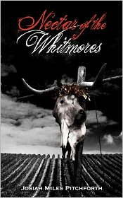 Nectar of the Whitmores