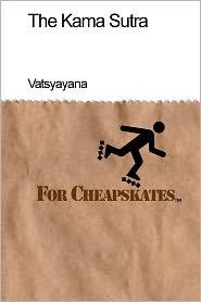 The Kama Sutra for Cheapskates