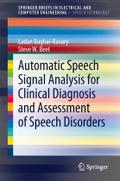 Automatic Speech Signal Analysis for Clinical Diagnosis and Assessment of Speech Disorders