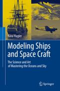 Modeling Ships and Space Craft