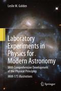 Laboratory Experiments in Physics for Modern Astronomy: With Comprehensive Development of the Physical Principles