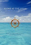 Alone at the Helm: Life After the Loss of Your Partner