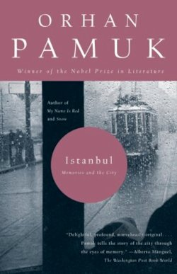 Istanbul: Memories and the City - Pamuk, Orhan