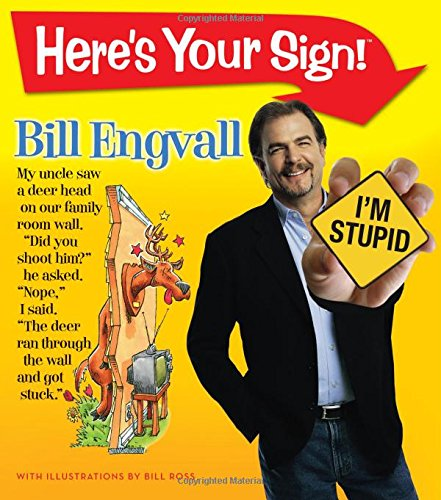 Here's Your Sign - Bill Engvall