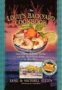 The Louie's Backyard Cookbook: Irrisistible Island Dishes and the Best Ocean View in Key West