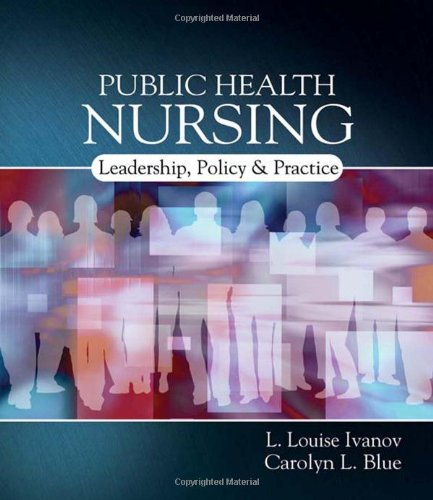 Public Health Nursing: Policy, Politics and Practice - L. Louise Ivanov; Carolyn L. Blue