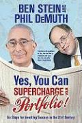 Yes, You Can Supercharge Your Portfolio!: Six Steps for Investing Success in the 21st Century