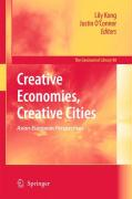 Creative Economies, Creative Cities: Asian-European Perspectives (GeoJournal Library)