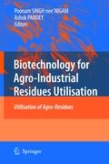 Biotechnology for Agro-Industrial Residues Utilisation
