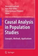 Causal Analysis in Population Studies: Concepts, Methods, Applications (The Springer Series on Demographic Methods and Population Analysis)