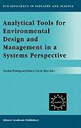 Analytical Tools for Environmental Design and Management in a Systems Perspective: The Combined Use of Analytical Tools