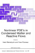 Nonlinear PDEs in Condensed Matter and Reactive Flows