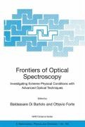 Frontiers of Optical Spectroscopy Investigating Extreme Physical Conditions with Advanced Optical Techniques