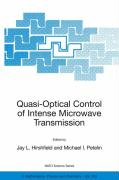 Quasi-Optical Control of Intense Microwave Transmission: Proceedings of the NATO Advanced Research Workshop on Quasi-Optical Control of Intense Microw