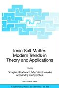 Ionic Soft Matter - Modern Trends in Theory and Applications