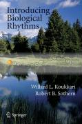Introducing Biological Rhythms: A Primer on the Temporal Organization of Life, with Implications for Health, Society, Reproduction, and the Natural En