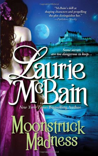 Moonstruck Madness (Dominick Trilogy) - Laurie McBain