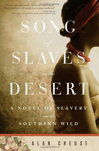 Song of Slaves in the Desert - Alan Cheuse