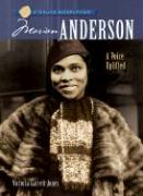 Marian Anderson: A Voice Uplifted