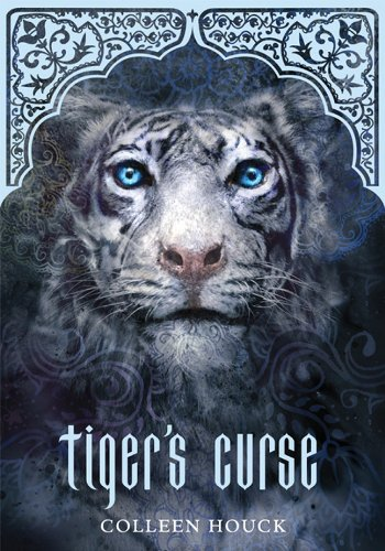 Tiger's Curse (Book 1 in the Tiger's Curse Series) - Colleen Houck