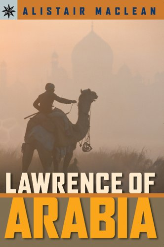 Sterling Point Booksr: Lawrence of Arabia - Alistair MacLean