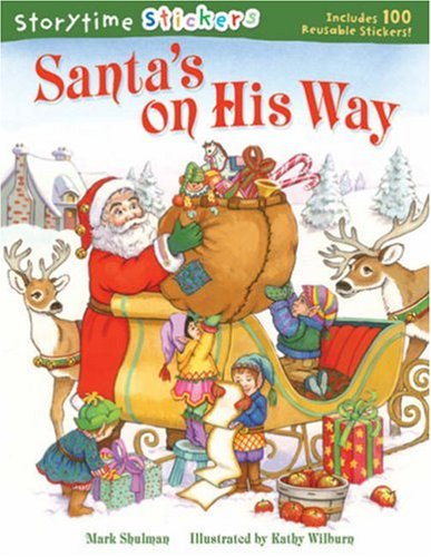Storytime Stickers: Santa's on His Way - Mark Shulman