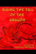 Riding the Tail of the Dragon