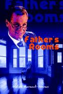 Father's Rooms