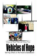 Vehicles of Hope: Serving Others on the Road to Satisfaction