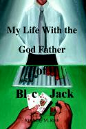 My Life with the God Father of Blackjack