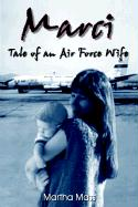 Marci: Tale of an Air Force Wife