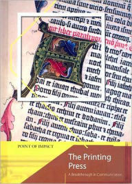 The Printing Press: A Breakthrough in Communication