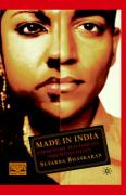 Made in India: Decolonizations, Queer Sexualities, Trans/National Projects