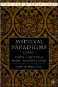 Medieval Paradigms, Volume 1: Essays in Honor of Jeremy Duquesnay Adams