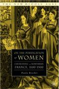 On the Purification of Women: Churching in Northern France, 1100-1500