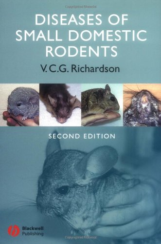 Diseases of Small Domestic Rodents - Virginia C. G. Richardson MA VetMB MRCVS
