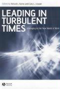Leading in Turbulent Times: Managing in the New World of Work
