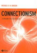 Connectionism: A Hands-On Approach