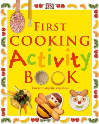 First Cooking Activity Book - Angela Wilkes
