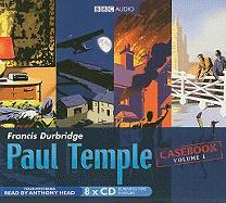Paul Temple Casebook, Volume 1