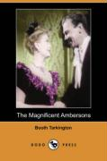 The Magnificent Ambersons (Dodo Press)