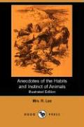 Anecdotes of the Habits and Instinct of Animals (Dodo Press)