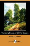 Vanishing Roads, and Other Essays (Dodo Press)