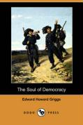 The Soul of Democracy (Dodo Press)